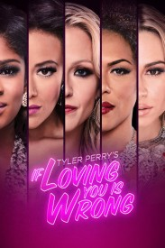 Tyler Perry's If Loving You Is Wrong