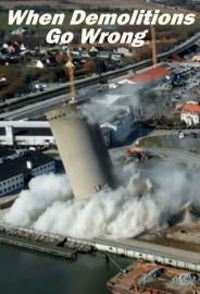 When Demolitions Go Wrong
