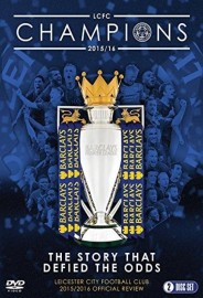 Leicester City Football Club: 2015-16 Official Season Review