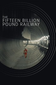The Fifteen Billion Pound Railway